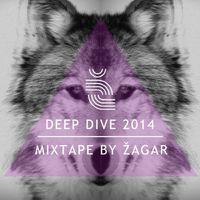 Mixpremier! Zagar: Deep Dive Mixtape 2014 Vol.1