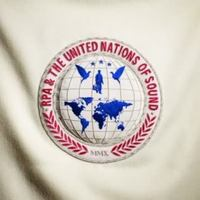 RPA & The United Nations Of Sound: United Nations Of Sound