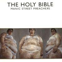 Ahol a madáЯ se jáЯ – 20 éves a Manic Street Preachers-féle The Holy Bible