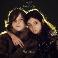 M83: Reunion Remixes – a teljes remix-EP!
