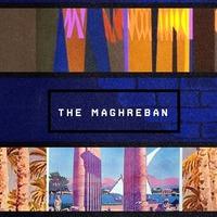 Ma este The Maghreban a Lärmban!