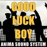 Good Luck Boy: itt az új Anima-dal!