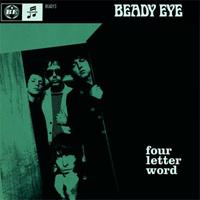 Beady Eye: Four Letter Word (videoklip)