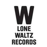 A dolgok állása – Magyar lemezkiadók 2016-ban, 31. rész: Lone Waltz Records