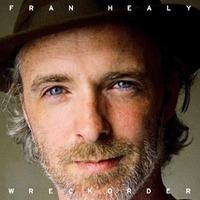 Fran Healy: Wreckorder