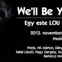 We'll Be Your Mirror - magyar előadók Lou Reed-emlékkoncertje a Musiclandban