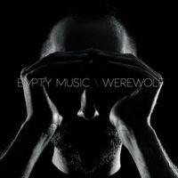 Empty Music: Werewolf EP
