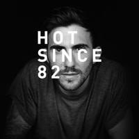 Ma este Hot Since 82 a PRLMNT-ben