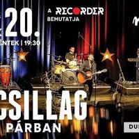 A Recorder bemutatja: dupla Kiscsillag-koncert a Muzikumban