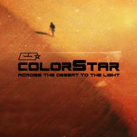 A sivatagon keresztül a fényig – colorStar: Across The Desert-dalpremier