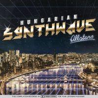 A magyar synthwave krémje egy jótékonysági albumon - Hungarian Synthwave Allstars!