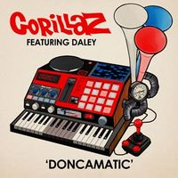 Gorillaz feat. Daley: Doncamatic