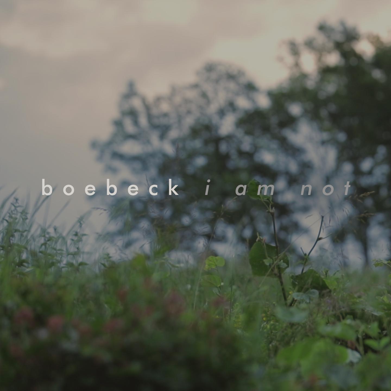 boeback_iamnot_single_cover_06_1.png