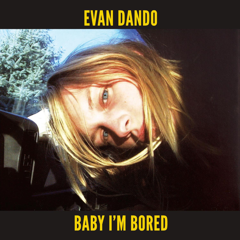 evan-dando-baby-im-bored-cover.jpg