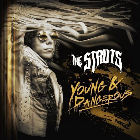 the-struts-young-and-dangerous-artwork.jpg