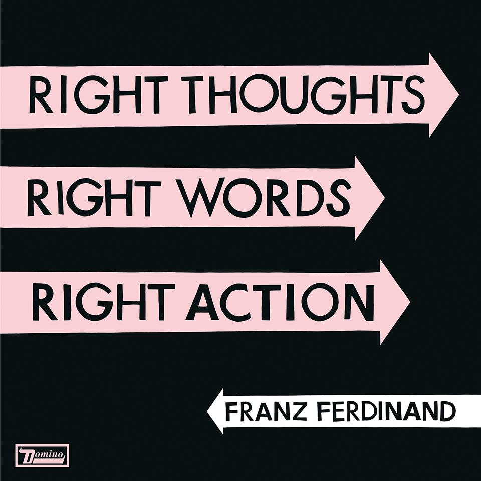 Franz_Ferdinand_-_Right_Thoughts_Right_Words_Right_Action-cover.jpg