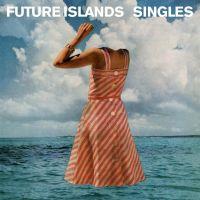 Future-Islands-Singles.jpg