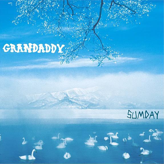 Grandaddy-Sumday.jpg