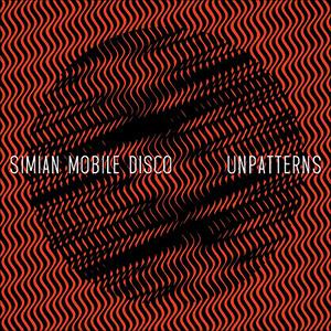 Simian-Mobile-Disco-Unpatterns.jpg