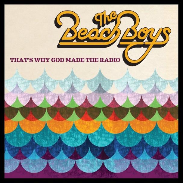 The-Beach-Boys-Thats-Why-God-Made-The-Radio-608x608.jpg