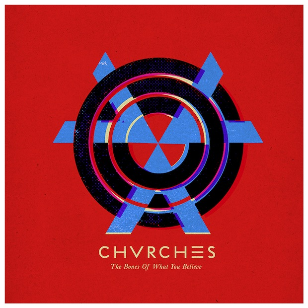 chvrches-the-bones-of-what-you-believe.jpg
