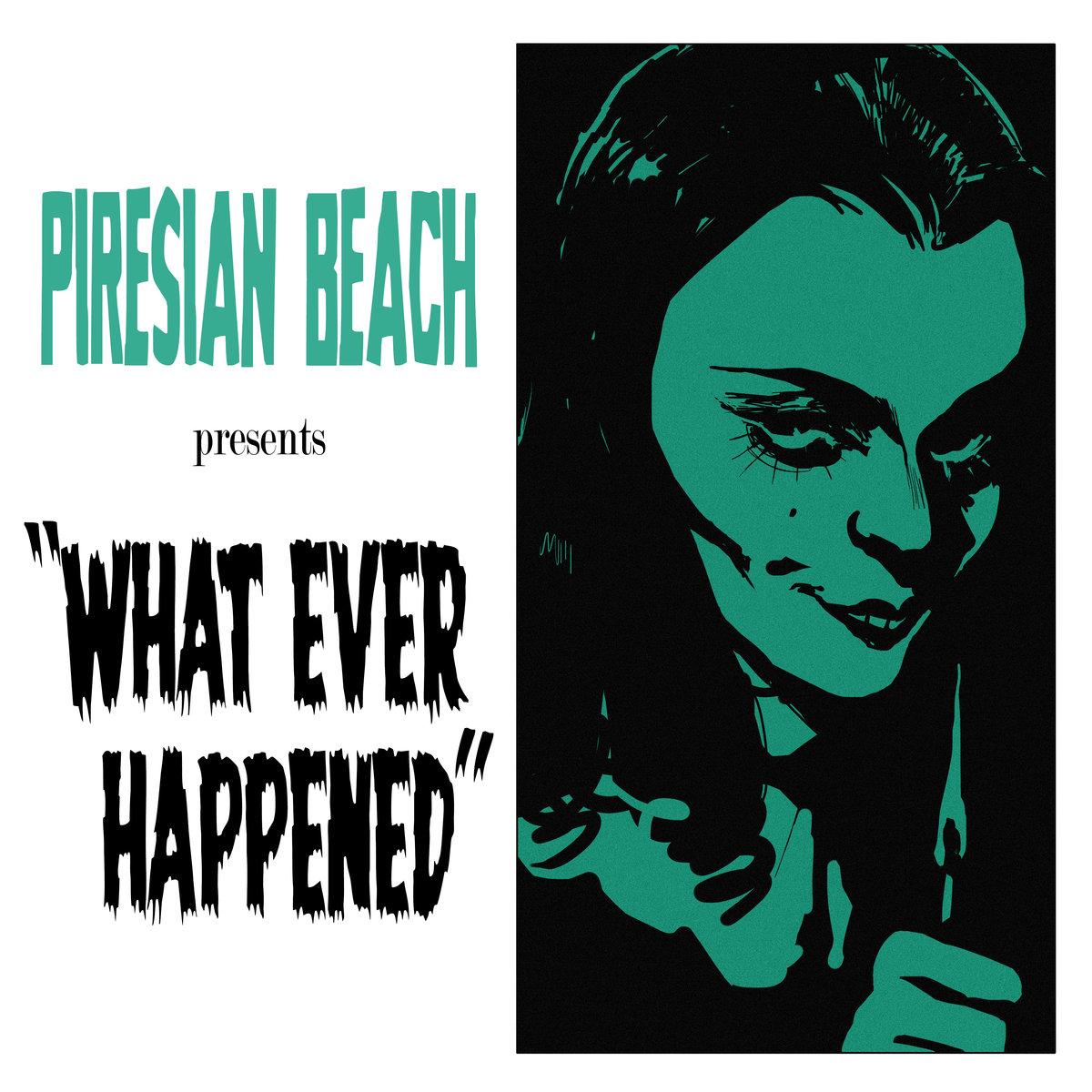 piresian_beach_what_ever_happened.jpg