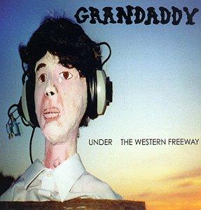 gUnder_the_Western_Freeway_-_Grandaddy.jpg