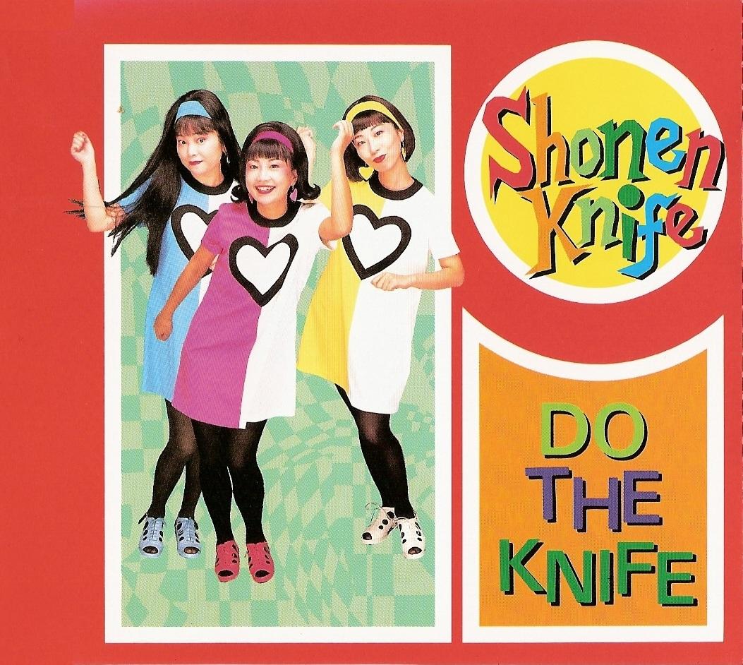 girlrock_shonen_knife-do_the_knife.jpg