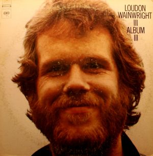 loudon-wainwright-iii-1972-album-iii-5-00.jpg