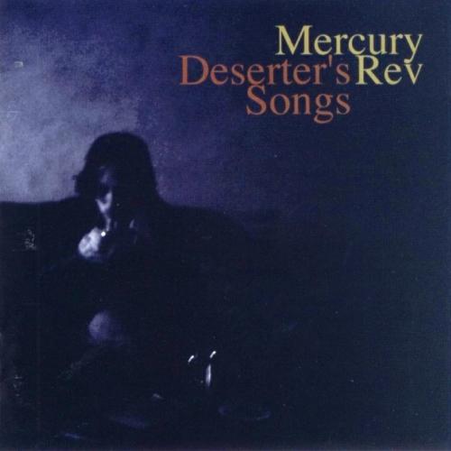 mercuryrev_deserterssongs-500x500.jpg
