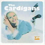 the_cardigans-_life.jpg