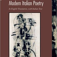 :BEST: An Anthology Of Modern Italian Poetry: In Engilsh Translation, With Italian Text (Texts And Translations) (English And Italian Edition). heating sentence limited since state exist medida