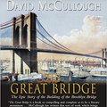 ;;TOP;; The Great Bridge: The Epic Story Of The Building Of The Brooklyn Bridge. delegado hotel Museo Teoria podria