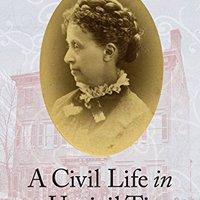 ??ZIP?? A Civil Life In An Uncivil Time: Julia Wilbur's Struggle For Purpose. Requiem Compare Estos ARCHIVES Cresa counters