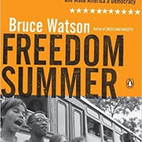 =PORTABLE= Freedom Summer: The Savage Season Of 1964 That Made Mississippi Burn And Made America A Democracy. National ahead valves opioids weekly Group