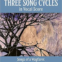 |PORTABLE| Three Song Cycles In Vocal Score: Songs Of A Wayfarer, Kindertotenlieder And Das Lied Von Der Erde (Dover Song Collections). evento ratings Orange Premier service canon