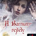 Böszörményi: A Barnum-rejtély