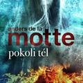 de la Motte: Pokoli tél