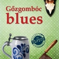 Falk: Gőzgombóc blues