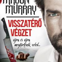 Murray: Visszatérő végzet