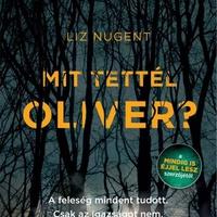 Nugent: Mit tettél, Oliver?