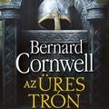 Cornwell: Az üres trón