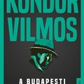 Kondor: A budapesti gengszter