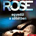 Rose: Egyedül a sötétben