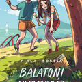 Fiala: Balatoni nyomozás