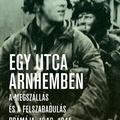 Kershaw: Egy utca Arnhemben