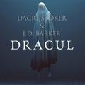 Stoker & Barker: Dracul
