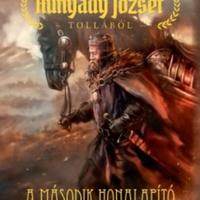 Hunyady: A második honalapító