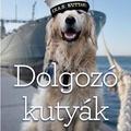 Greaves: Dolgozó kutyák