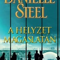 Steel: A helyzet magaslatán
